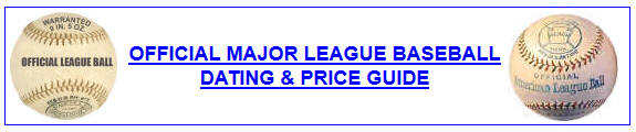 Official Major League Baseball Dating & Price Guide
