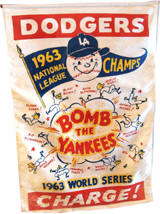 "Dodgers 1963 World Series ""Bomb The Yankees"" Banner"