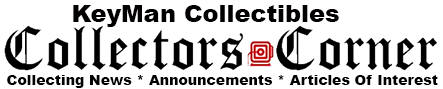 Collectors News Announcements and Articles of Interest