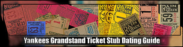 New York Yankees Grandstand Ticket Stub Dating Guide