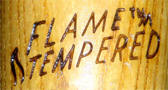 Flame Tempered
